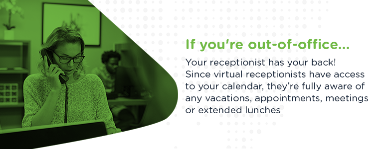 Virtual Receptionists Cover For You When You're Out Of Office