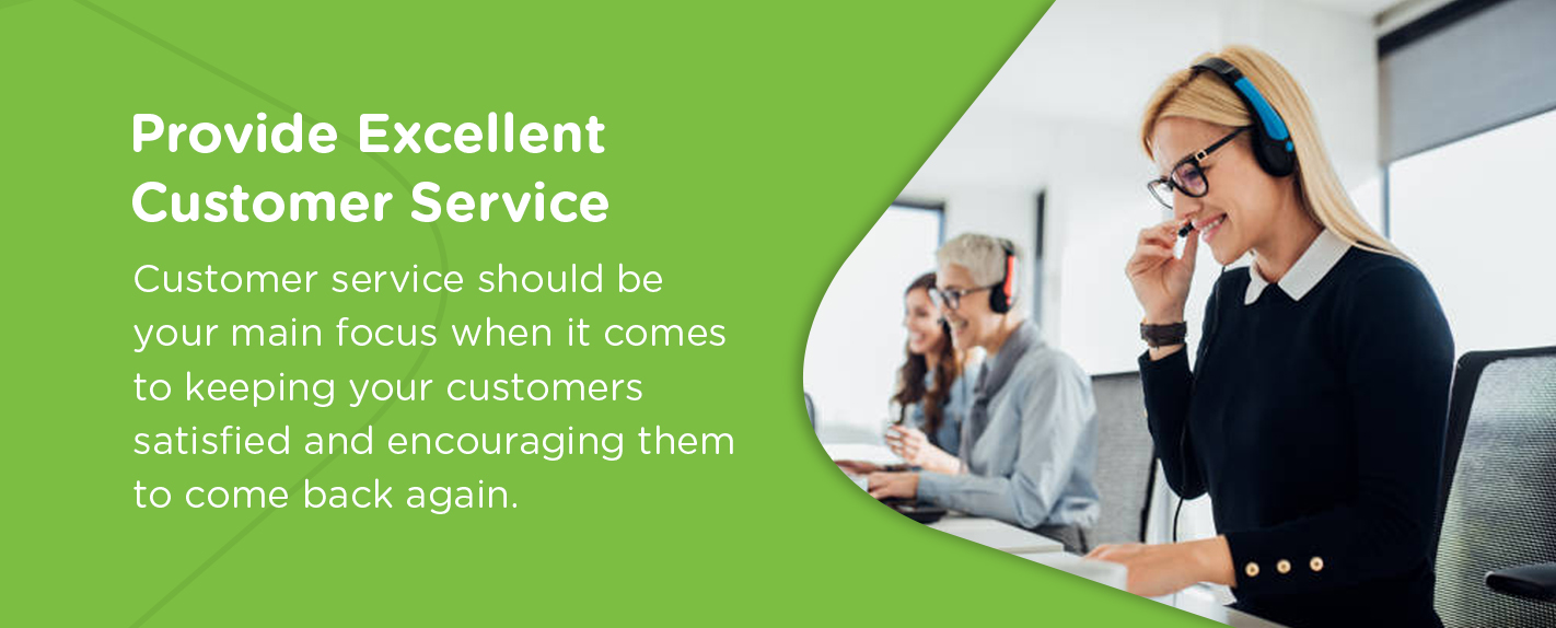 Provide Excellent Customer Service