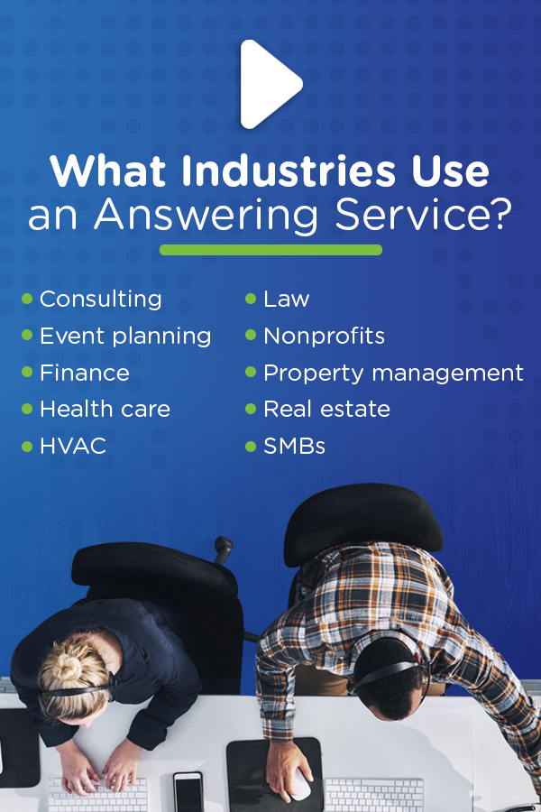 What Industries Use An Answering Service?